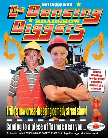 Dancing Diggers Roadshow – Trifle Gathering Productions